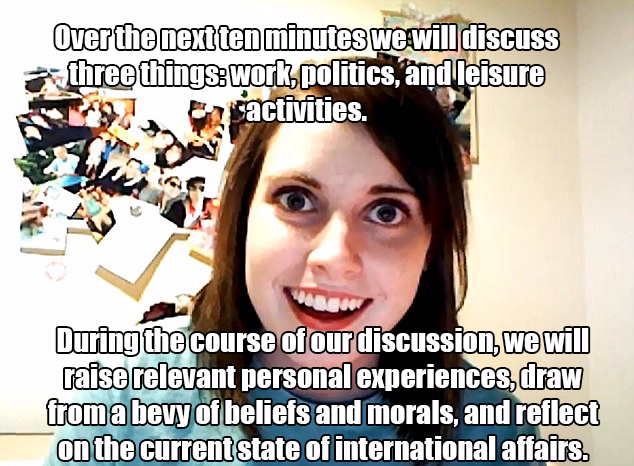Creepy girl describing how the discussion will play out