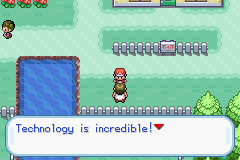 Pokemon game stating that technology is incredible